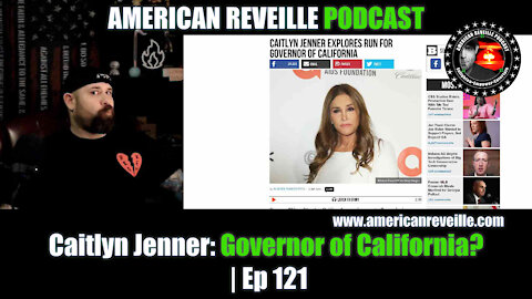 Caitlyn Jenner: Governor of California? | Ep 121