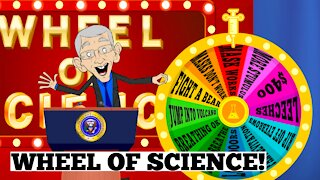 Dr. Fauci Spins His Handy Wheel Of Science!
