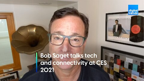 Bob Saget discusses the importance of tech and connectivity at CES 2021