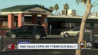 Father calls police on 7-year-old bully in Phoenix - Video