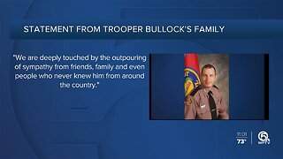 Statement from Trooper Bullock's family released