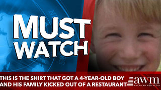 This Is The Shirt That Got A 4-Year-Old Boy And His Family Kicked Out Of A Restaurant - Video