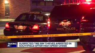 Suspected tire rim thieves arrested in Southfield after high speed chase - Video