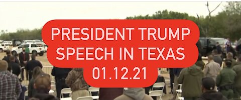 HISTORIC BORDER WALL COMPLETION! President Trump Speaks In Texas 011221