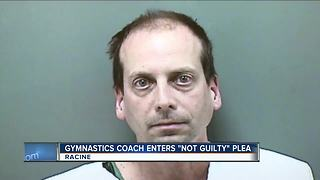Racine Co. gymnastics coach enters not guilty plea