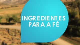 Ingredientes para ter Fé. - Video