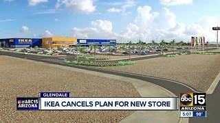 IKEA cancels plans for Glendale store - Video