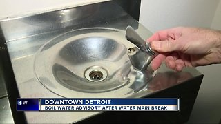 Boil water advisory issued in downtown Detroit after water main break - Video
