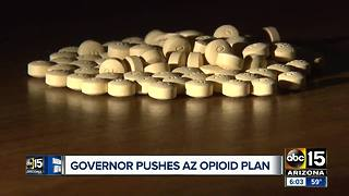 Gov. Ducey pushes Arizona opioid plan - Video