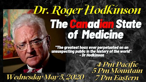 The Canadian State of Medicine with Dr Roger Hodkinson