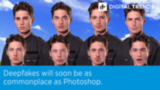 Deepfakes will soon be as commonplace as Photoshop.