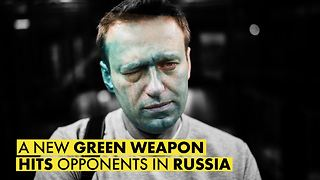 The green antiseptic turning anti-Putin leaders blind - Video