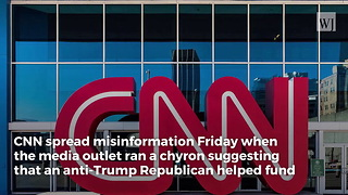 CNN Caught Spreading Fake News About Trump on Bottom of Screen - Video