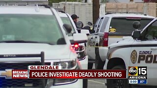 Police investigate deadly shooting in Glendale
