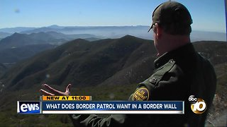 What does Border Patrol want in a border wall?