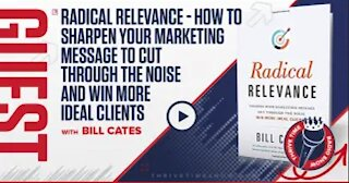 How to Sharpen Your Marketing Message to Cut Through the Noise with Bill Cates | Business Coaching