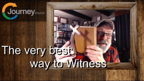 The Very Best Way to Witness Mark 1:1-11