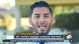 Rep. Hunter's opponent addresses indictment - Video