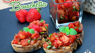 How to make strawberry bruschetta - Video