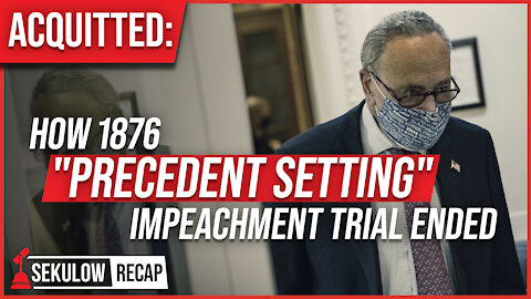 "ACQUITTED: What the Left Isn't Saying About How 1876 ""Precedent Setting"" Impeachment Trial Ended"