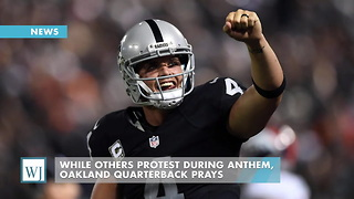 While Others Protest During Anthem, Oakland Quarterback Prays - Video