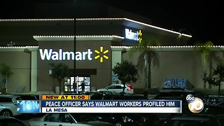 Peace officer says Walmart workers profiled him