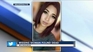 Missing 21-year-old Waukesha woman found dead in Milwaukee - Video