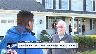 Neighbors feuding over proposed $35 million subdivision - Video