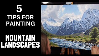 5 Tips for Painting Mountain Landscapes
