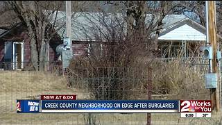 Creek County neighborhood on edge after burglaries - Video