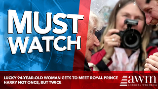 Lucky 94-year-old Woman Gets To Meet Royal Prince Harry Not Once, But Twice - Video