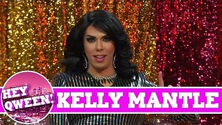 Kelly Mantle On Hey Qween with Jonny McGovern - Video