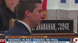 Hearing in Ray Tensing retrial coming Monday morning - Video