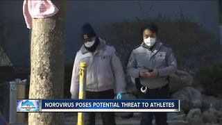Norovirus spreading in PeyongChang ahead of Winter Olympics poses risks at home - Video
