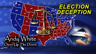 Andy White: Election Deception