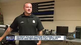Detroit police officer routinely goes above and beyond the call of duty. - Video