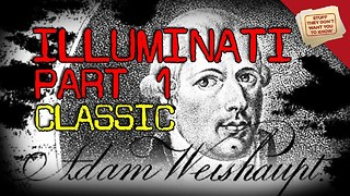 Stuff They Don't Want You To Know: The Illuminati: Part I