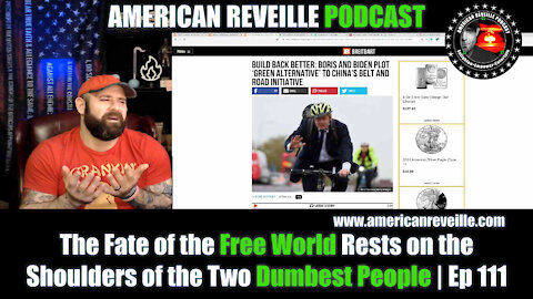 The Fate of the Free World Rests on the Shoulders of the Two Dumbest People | Ep 111