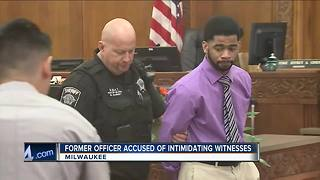 Ex-police officer involved in Sherman Park case accused of witness intimidation - Video