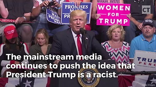"""Racist"" Trump Provides More Jobs for Blacks and Hispanics Than Obama Did - Video"