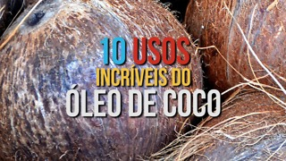 10 Usos Incríveis do Óleo de coco - Video