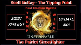 2.9.21 Patriot Streetfighter POST ELECTION UPDATE #46: Impeachment Sham #2 Begins