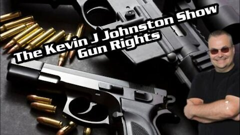 The Kevin J. Johnston Show, Some Things to Know About Gun Rights with Mike Filip