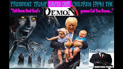 President Trump Saves Our Children!