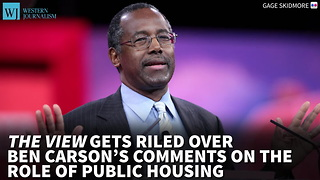 'The View' Gets Riled Over Carson's Comments On The Role Of Public Housing - Video