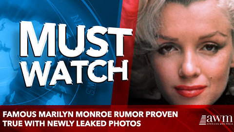 Famous Marilyn Monroe Rumor Proven True With Newly Leaked Photos