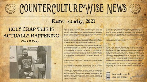 Holy Crap, This is Actually Happening - Easter Sunday Edition — CCW News 04-04-2021