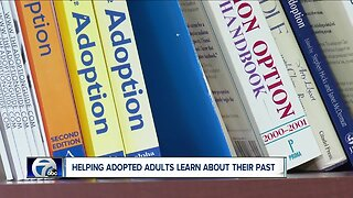 Helping adopted adults learn about their past