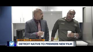 Detroit filmmaker takes a look at relationships in new movie - Video
