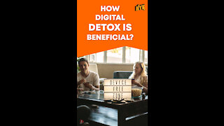 What Are The Health Benefits Of Digital Detox ? *